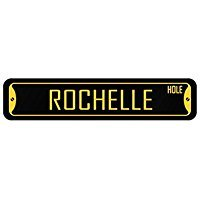 Rochelle Wall Plaque - Rochelle hole women names - Female Names - Street Sign [ Decorative Crossing Sign Wall Plaque ]