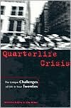 Quarterlife Crisis 1st (first) edition Text Only