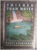 Thicker Than Water, Bruce Zimmerman, 0060163879