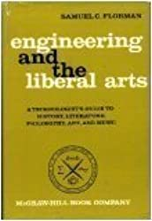 Engineering and the Liberal Arts : A Technologist's Guide To History, Literature, Philosophy, Art and Music