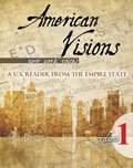 American Visions New York Voices : A U. S. Reader from the Empire State Volume 2 1865-Present, Kozakiewicz and Kozakiewicz, Lauren, 0757576478