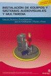 Instalacion De Equipos Y Sistemas Audiovisuales Y Multimedia (Spanish Edition)