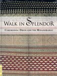 img - for Walk in Splendor: Ceremonial Dress and the Minangkabau (Textile Series, 4) book / textbook / text book
