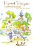 Le Poisson pilote et autres nouvelles par Henri Troyat