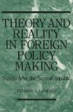 Theory and Reality in Foreign Policy Making 9780391037434