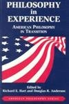 Philosophy in Experience, Richard E. Hart and Douglas R. Anderson, 0823216306
