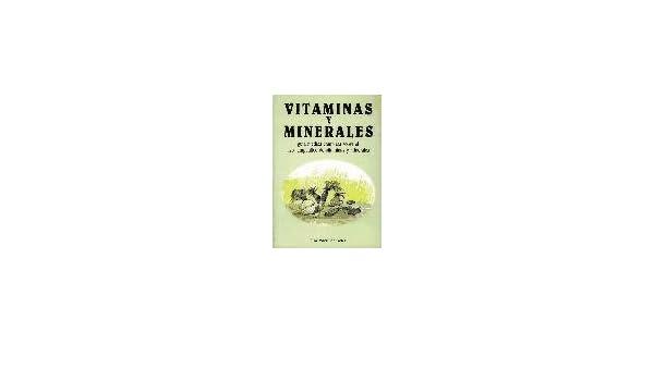VITAMINAS Y MINERALES (GUIA MEDICA COMPL: 9788472900745: Amazon.com: Books