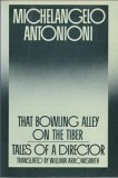 That Bowling Alley on the Tiber, Michelangelo Antonioni, 0195042247