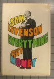 Everythg but Money, Sam levenson, 0671233203