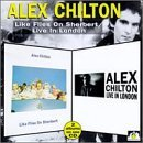 Like Flies on Sherbert/Live in By Alex Chilton (1997-10-30)