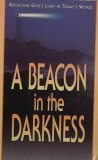 A Beacon in the Darkness, David Roper, 0913367621