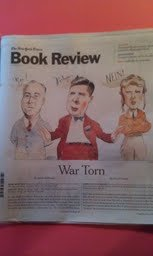 The New York Times Book Review - July 28, 2013 - War Torn By David Nasaw - Rendezvous with Destiny By Michael Fullilove (By Jacob Heilbrunn - Those Angry Days By Lynne Olson, 1940 By Susan Dunn)