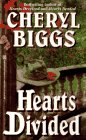 Hearts Divided, Cheryl Biggs, 0821754610