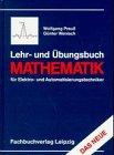 Lehr- und Übungsbuch Mathematik: für Elektro- und Automatisierungstechniker