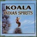 Koala - Indian Spirits - Zortam Music