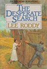 The Desperate Search, Lee Roddy, 1556610270