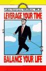 Leverage Your Time, John Ingram Walker, 0962107352