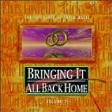 Bringing It All Back Home Vol 2