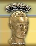 Psychology Auxiliary Notes for General, Jakubow, James, 0757565638