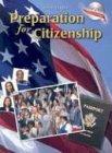 Preparation for Citizenship (Steck-Vaughn Preparation for Citizenship)