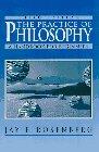 Rosenberg, J: The Practice of Philosophy: Handbook for Beginners