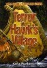 Terror in Hawk's Village, Karla Warkentin, 0781440246