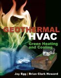 Geothermal HVAC : Green Heating and Cooling