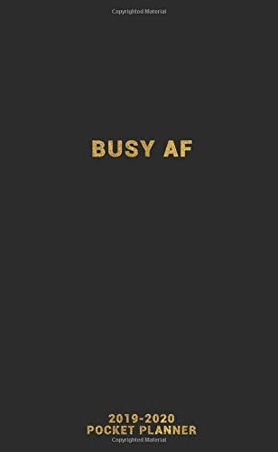 BUSY AF 2019-2020 Pocket...