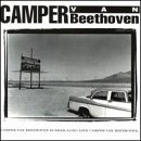 Camper Van Beethoven is Dead.  Long Live Camper Van Beethoven. by Pitch a Tent