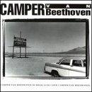 Camper Van Beethoven is Dead.  Long Live Camper Van Beethoven.