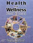 Health and Wellness, Edlin, Gordon and Golanty, Eric, 0763708992
