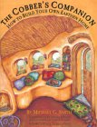 The Cobber's Companion: How to Build Your Own Earthen Home