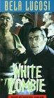 White Zombie [VHS]