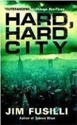 Hard Hard City