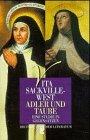 Adler und Taube: Eine Studie in Gegensätzen. Die Heilige Teresa von Avila. Die Heilige Therese von Lisieux