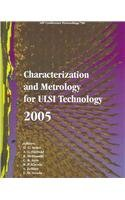 Characterization and Metrology for ULSI Technology 2005 (AIP Conference Proceedings / Materials Physics and Applications)