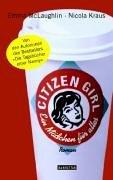 Citizen Girl - Ein Maedchen f