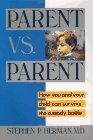 Parent vs. Parent, Stephen P. Herman, 0394571738