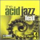 (Acid Jazz Test Part 4)