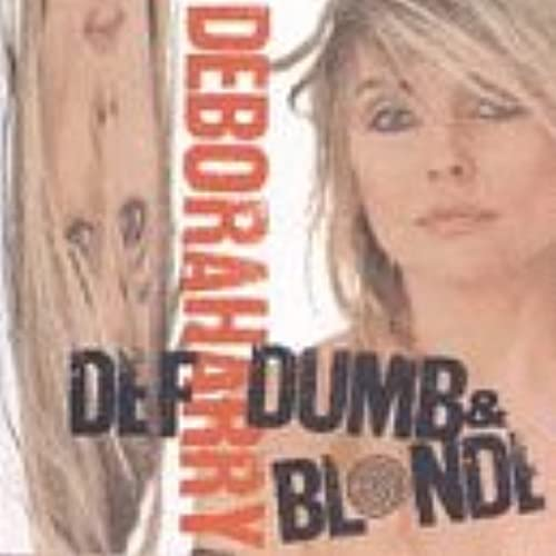 Def Dumb & Blonde