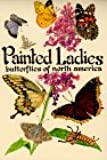 Painted Ladies: Butterflies of North America (Pocket Nature Guides)