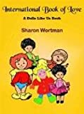 International Book of Love, Sharon Wortman, 1420814915