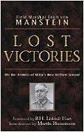 Book Lost Victories (04) by Manstein, Field Marshal Erich von - Powell, Anthony G - Hart, [Paperback (2004)]
