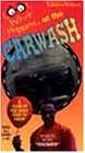 (Look What Happens at the Carwash [VHS])