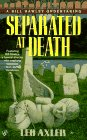 img - for Separated at death: a bill hawley undertaking book / textbook / text book