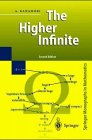 The Higher Infinite : Large Cardinals in Set Theory from Their Beginnings, Kanamori, Akihiro, 0387570713