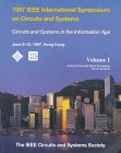 Proceedings of 1997 IEEE International Symposium on Circuits and Systems: Iscas '97 June 9-12, 1997, Hong Kong (IEEE International Symposium on Circuits and Systems Proceedings)
