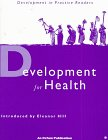 Development for Health, , 085598368X