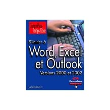 Initier a word excel & outlook temps libre