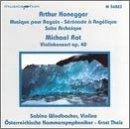 Honegger: Musique pour Regain; Suite Archaique H203; Serenade a Angelique